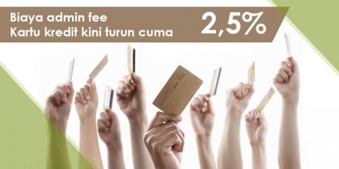 Admin Fee Kartu Kredit Turun Harga Menjadi 2.5%