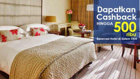 Pesan voucher hotel dapat cashback hingga 500Ribu